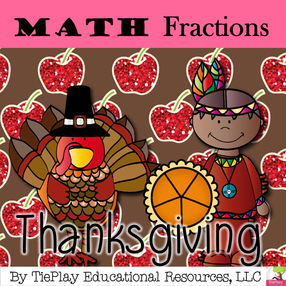 Thanksgiving Math Fractions Add Subtract Multiply