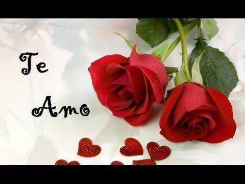 Mobili Romantici ~ Te amo vídeo romÁntico para dedicar a mi amor ♡ ♡ estrella
