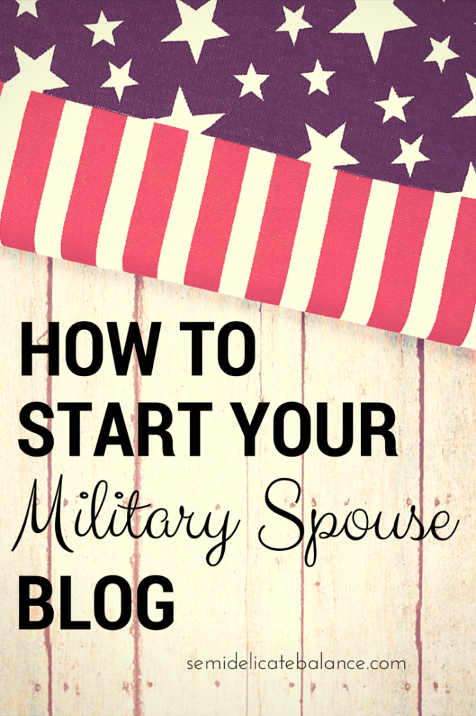How to Start a Military Spouse Blog Military spouse