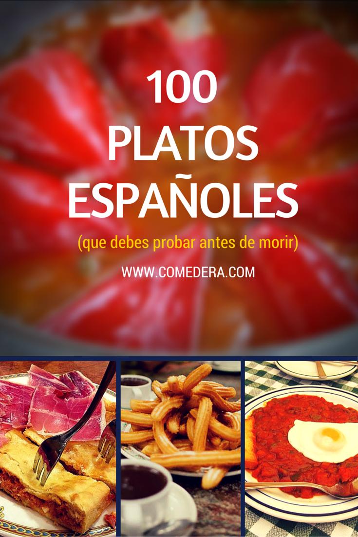 100 platos de comida española que tienes que probar antes de morir ...