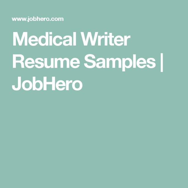 medical writer resume samples jobhero - Medical Writer Resume