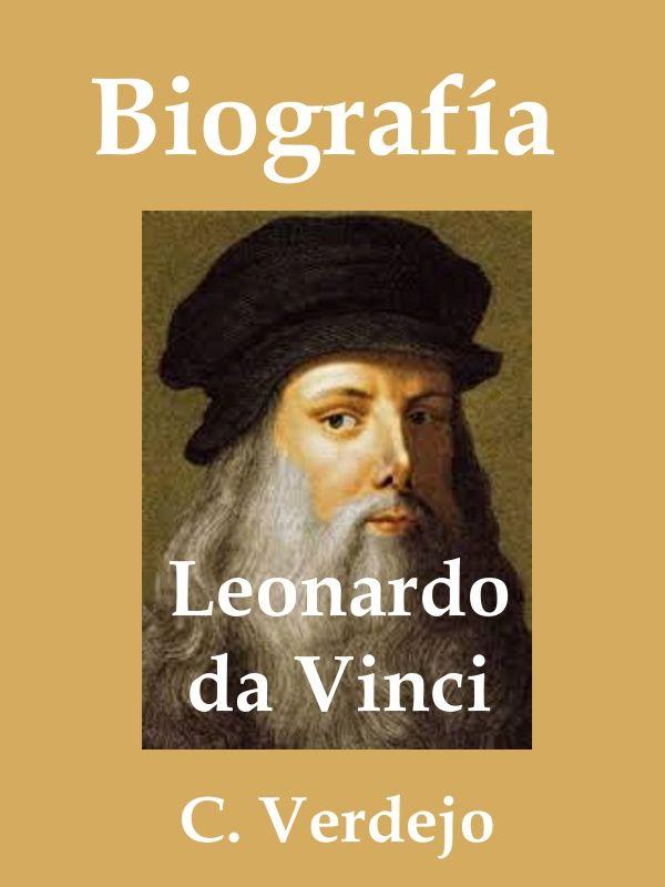 Biografía de Leonardo de Vinci - Carmiña Verdejo | Libros, Libros para  leer, Libros interesantes