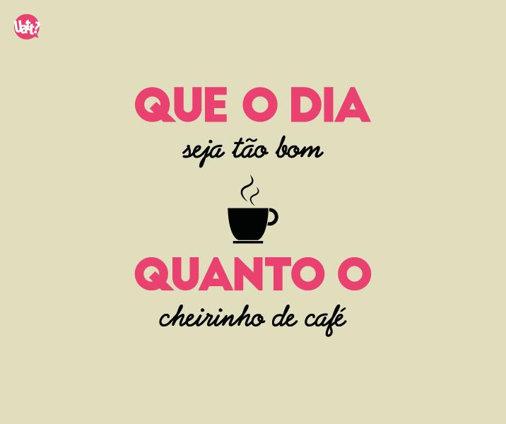 Bom Dia Com Cheirinho De Café Novo Para Você 3 Bom Dia Café