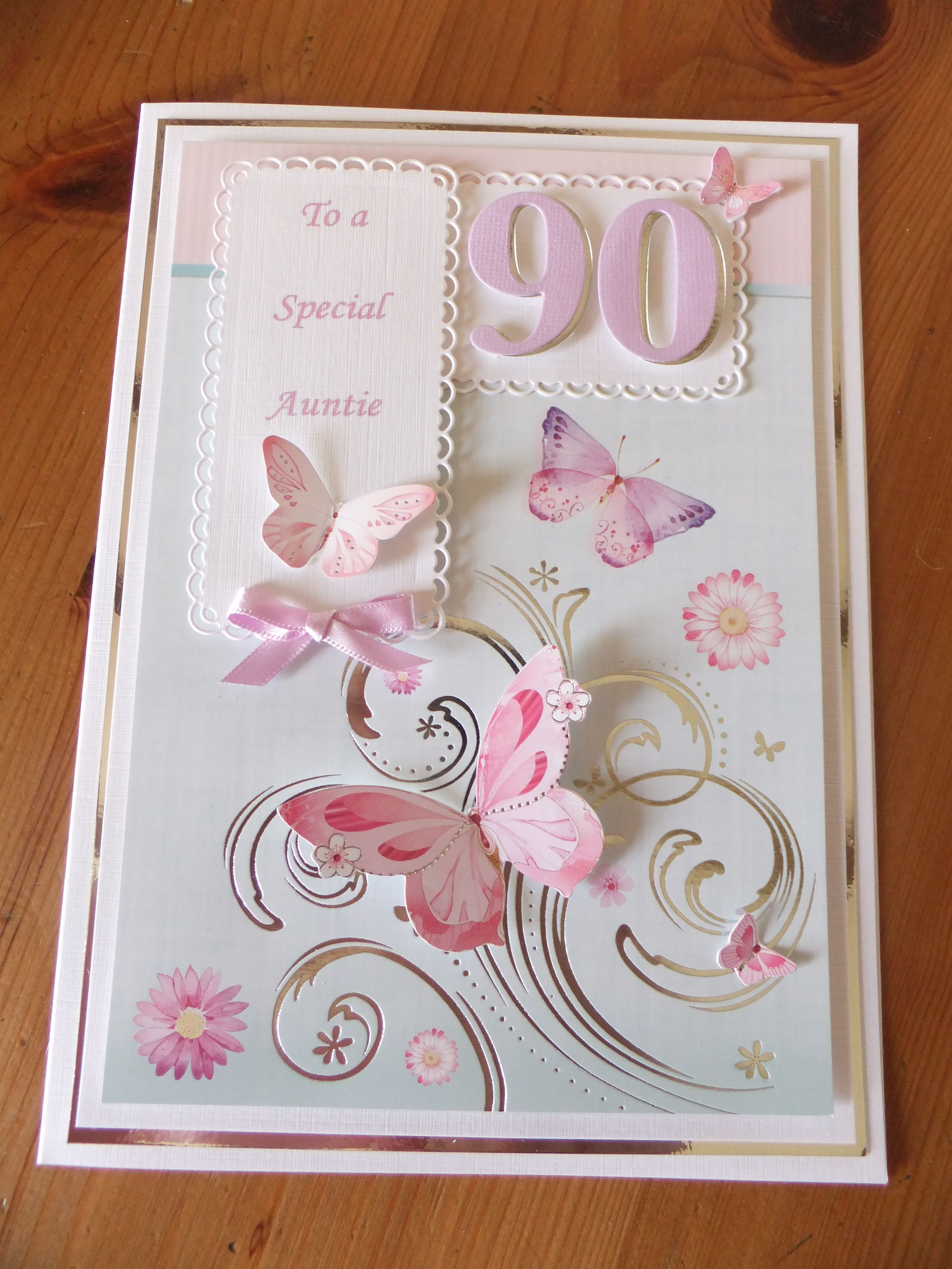90th birthday hunkydory card & butterflies