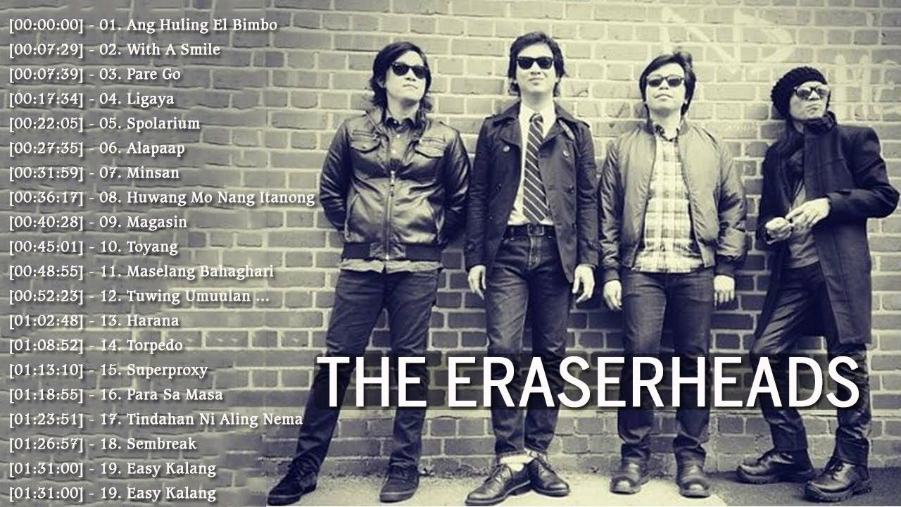 The Eraserheads Nonstop Songs Best OPM Tagalog Love