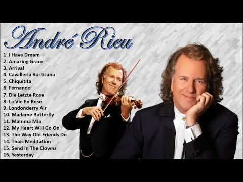 Soft Orchestral Music Andr Rieu The Best Of Andr Rieu