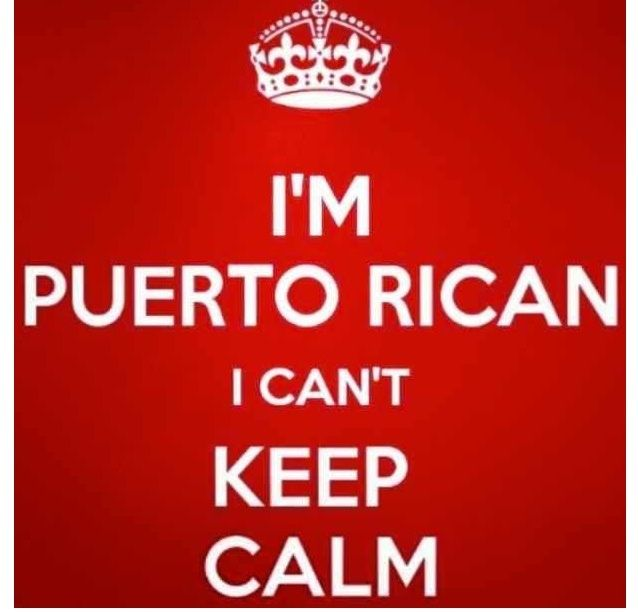 puerto ricans be like quotes and images | Puerto rican ...