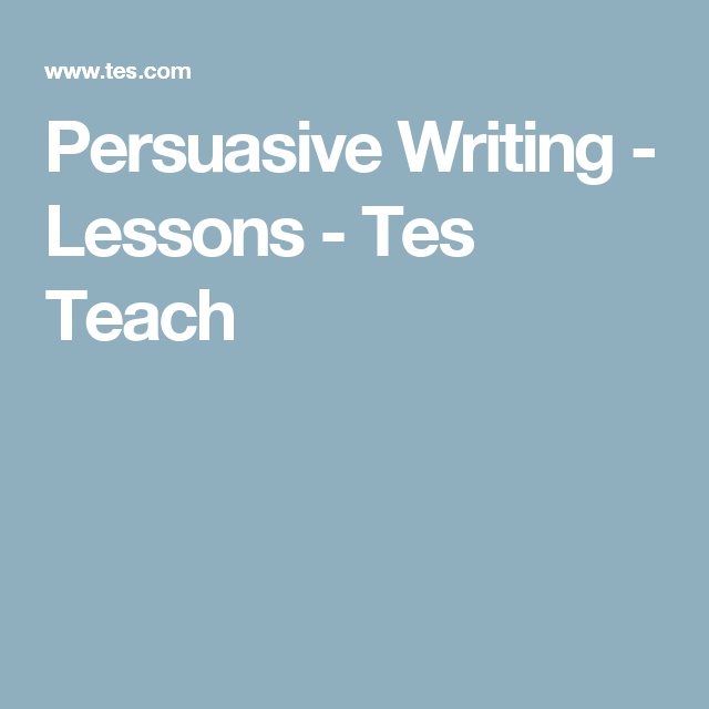 Persuasive writing lessons tes teach persuasive text persuasive writing lessons tes teach urtaz Images