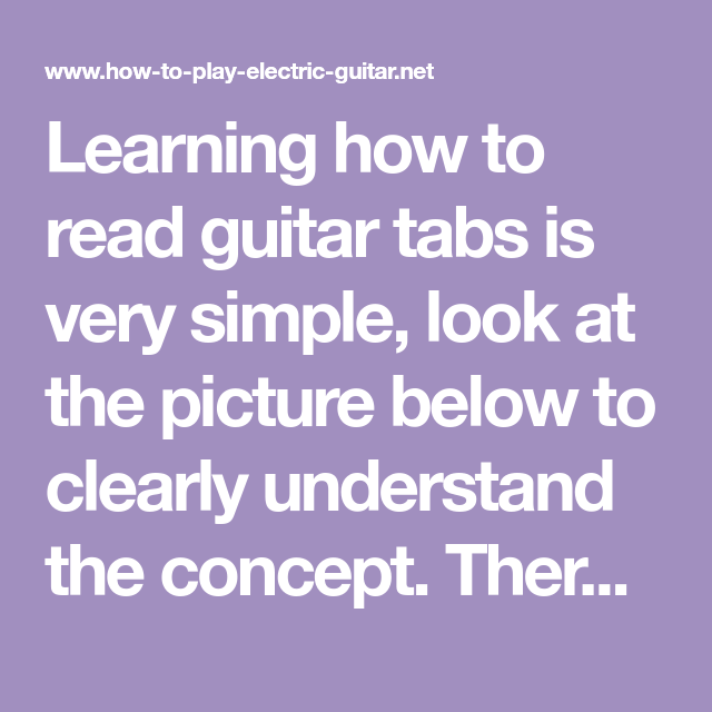 Learning How To Read Guitar Tabs Is Very Simple Look At The Picture