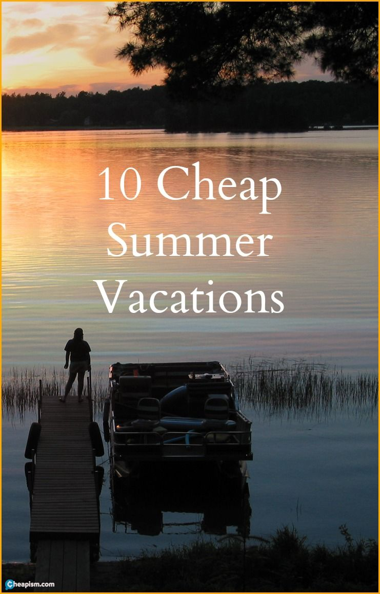 10 Summer Vacations Ideas For The Family On A Budget
