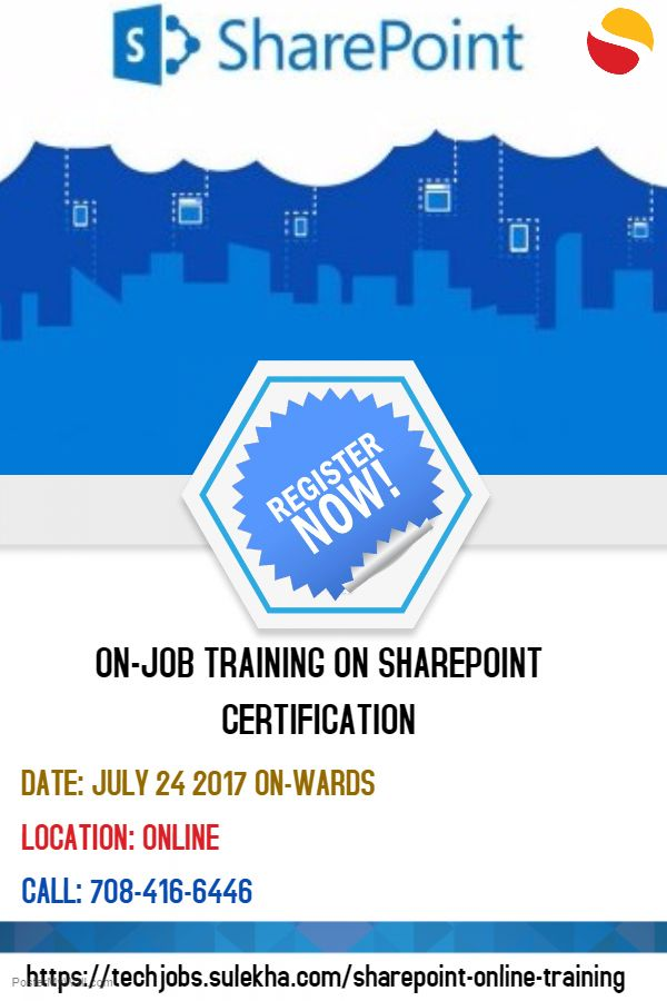 On Job Training On Sharepoint Certification From July 24th 2017 On