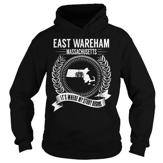 East Wareham, Massachusetts - Its Where My Story Begins - #shirt women #red shirt. East Wareham, Massachusetts - Its Where My Story Begins, hoodie womens,sweater storage. TRY =>...