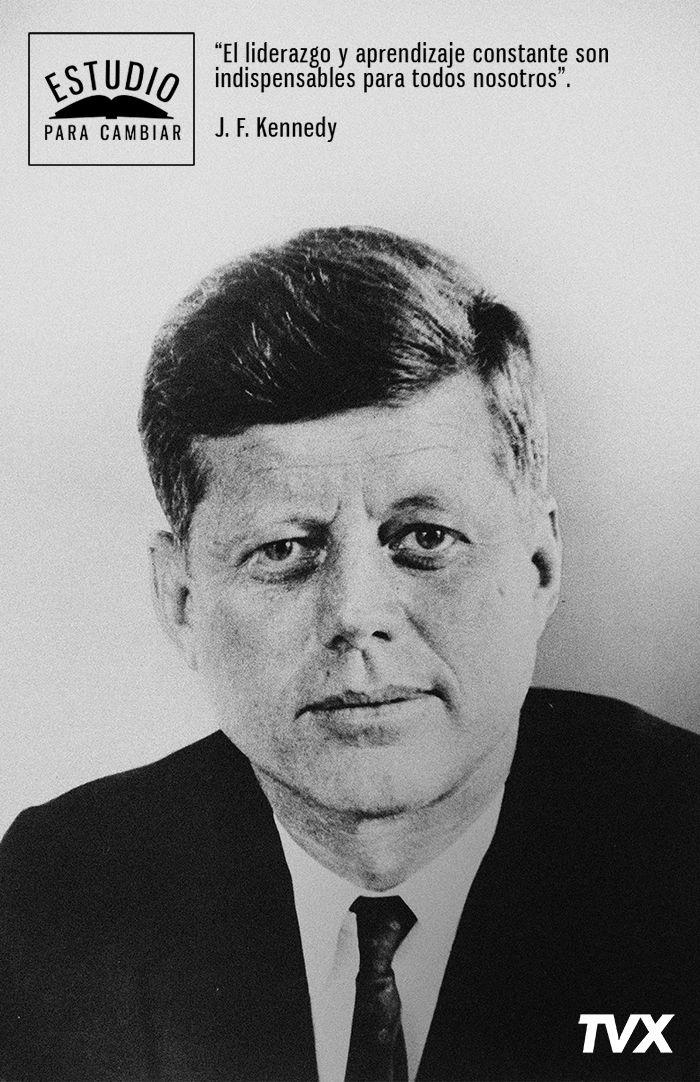 John F. Kennedy, segundo presidente más joven de los Estados Unidos y licenciado en Relaciones Internacionales de la Universidad de Harvard, #EstudioParaCambiar.