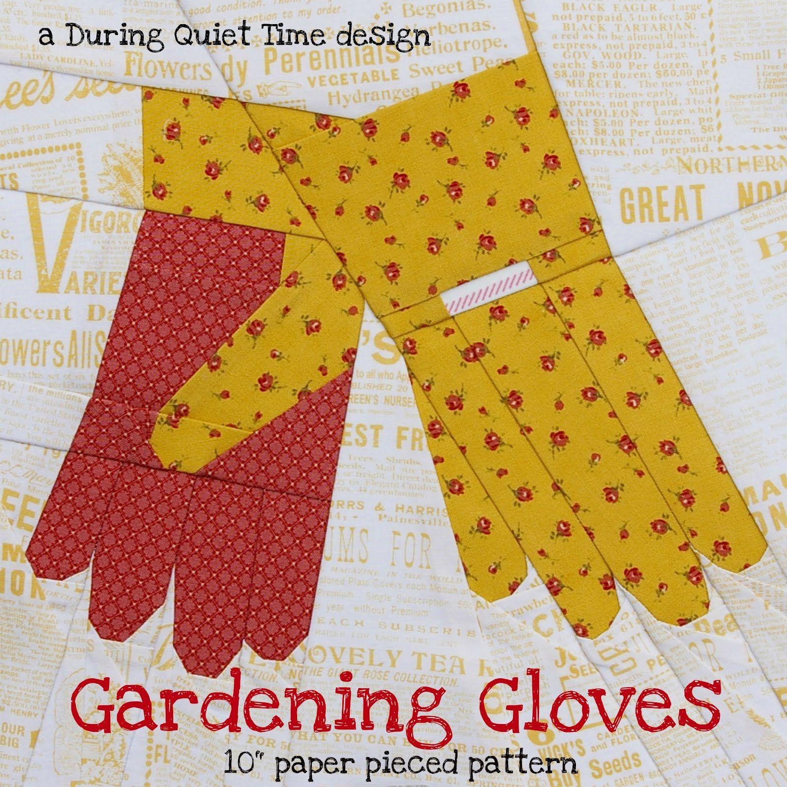 Gardening Gloves, A Paper Pieced Pattern