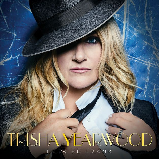 Mp Zip Trisha Yearwood Lets Be Frank Album Download Celebrate The Iconic