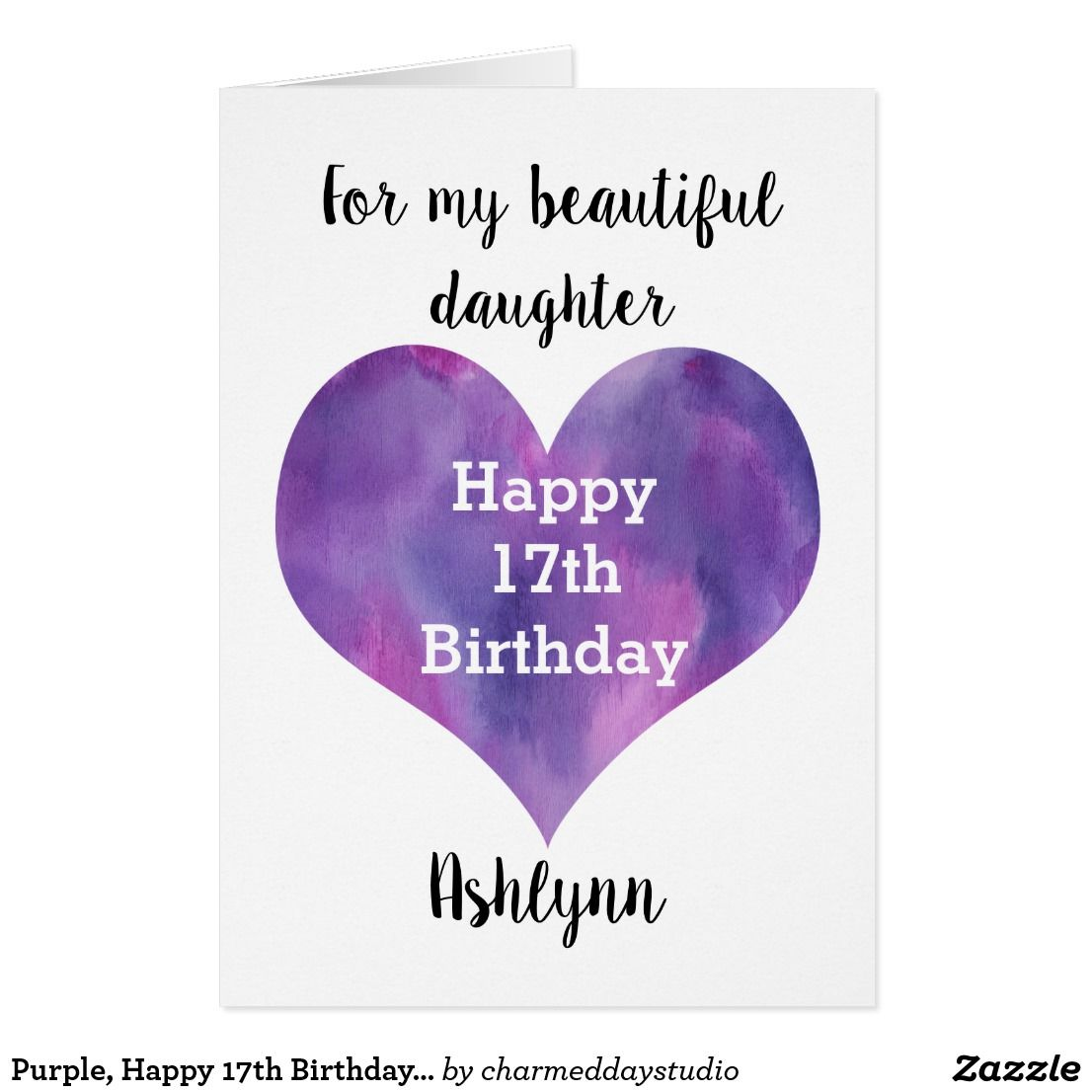 Any Age Happy 17th Birthday Daughter Card Zazzle Com Happy