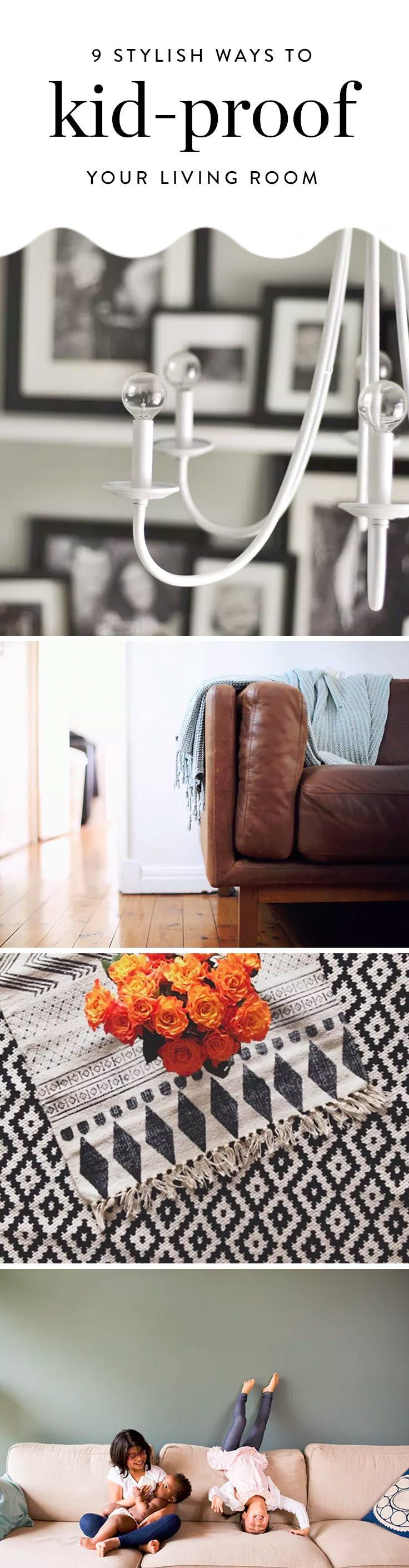 9 Ways To Stylishly Kid Proof Your Living Room