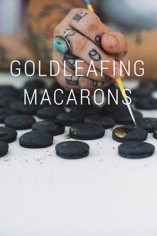 GOLDLEAFINGMACARONS