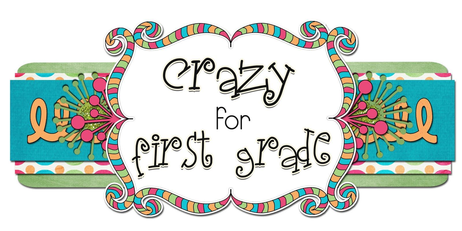 Crazy For First Grade Anna Brantley