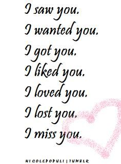 Lost Love Quotes Lost Love Quotes  … Loved You I Miss You Relationships Love Quotes