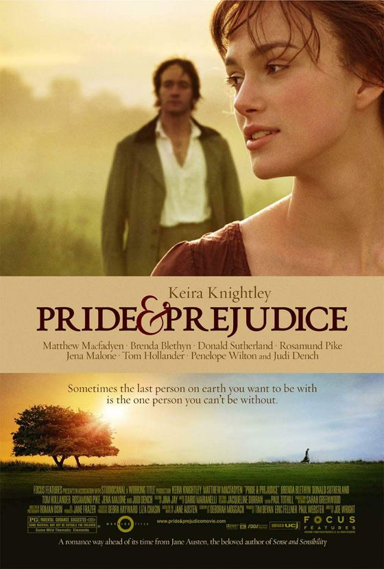 Pride and Prejudice The best part about love is that it's