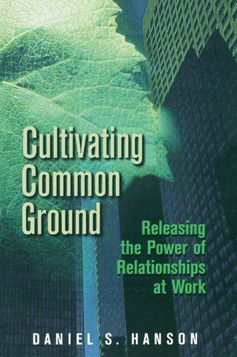 Cultivating Common Ground By Daniel Hanson 3436 232 Pages