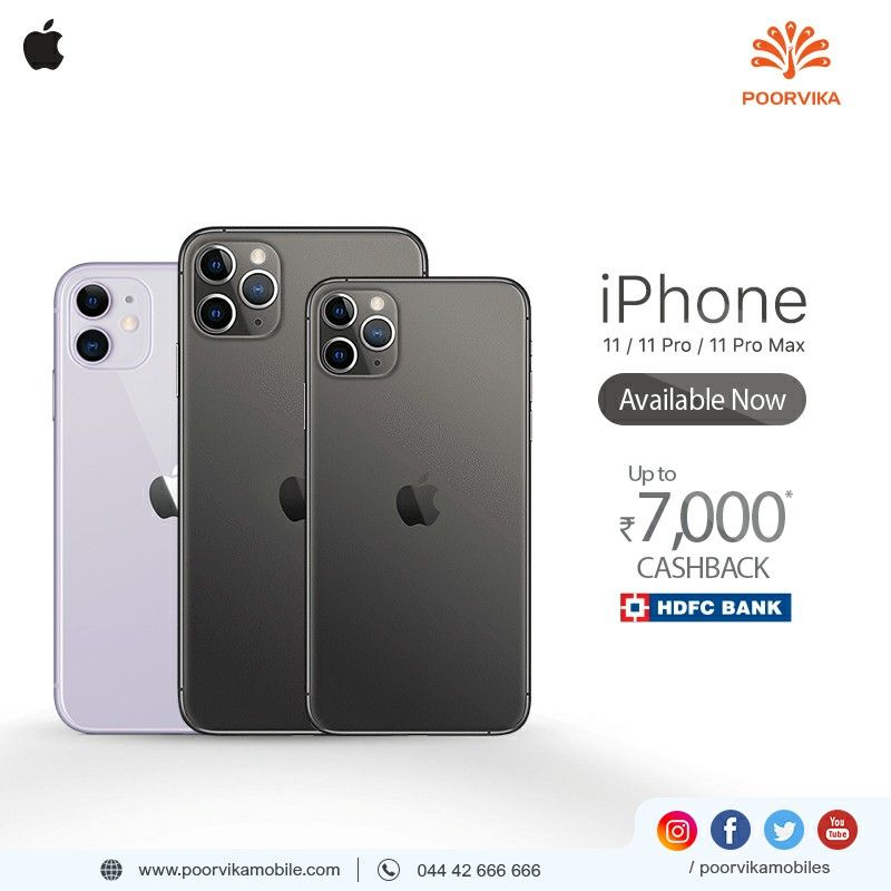 Add More Benefit To Your Iphone 11 11 Pro 11 Pro Max Purchase By Availing Up To 7000 Cashback From Hdfc At Your Nearest Poor Iphone Iphone 11 Mobile Store