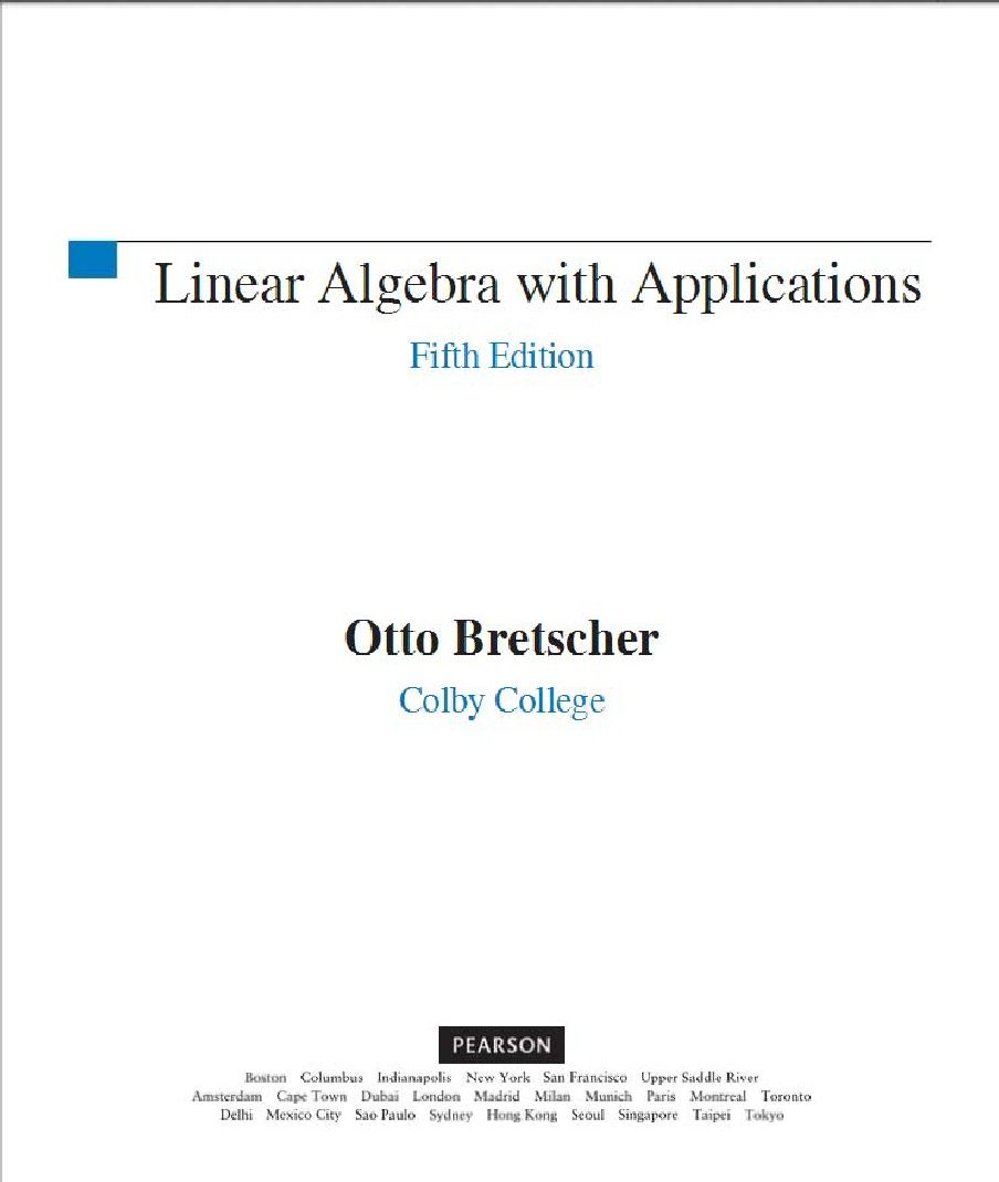 175432870 Linear Algebra With Applications 5th Edition Otto Bretscher