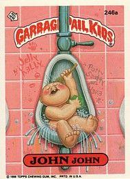 246 John John Flushing Floyd Garbage Pail Kids Garbage Pail Kids Cards Pail