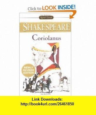 Coriolanus Signet Classics 9780451528438 William Shakespeare