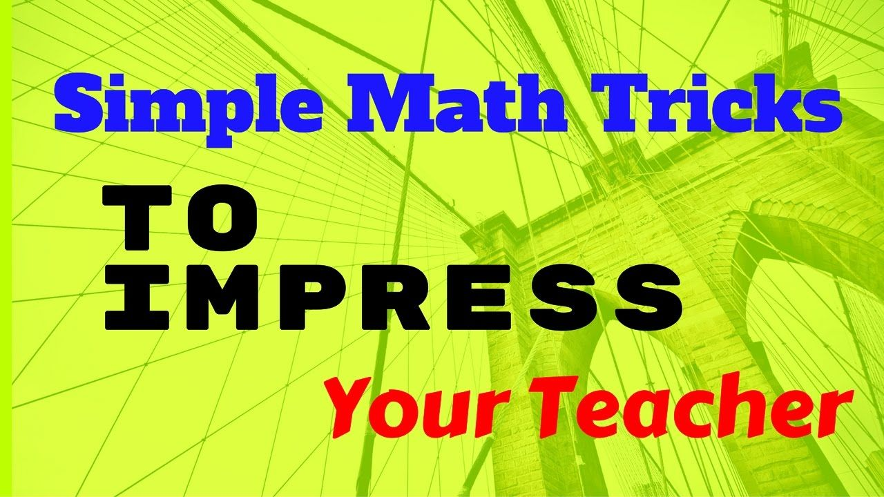 simple math tricks to impress | Simple Maths Trick | Pinterest ...