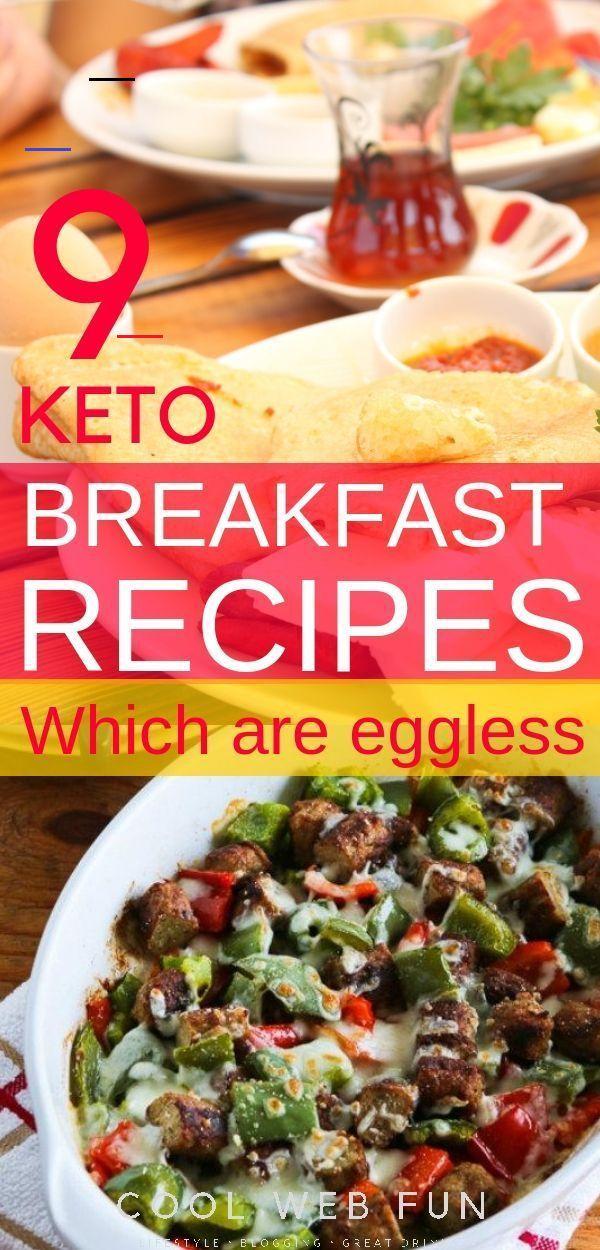 Keto Breakfast Ideas: 9 Low Carb NO EGGS Keto Breakfast - Cool Web Fun Eggless Keto breakfast ideas:...