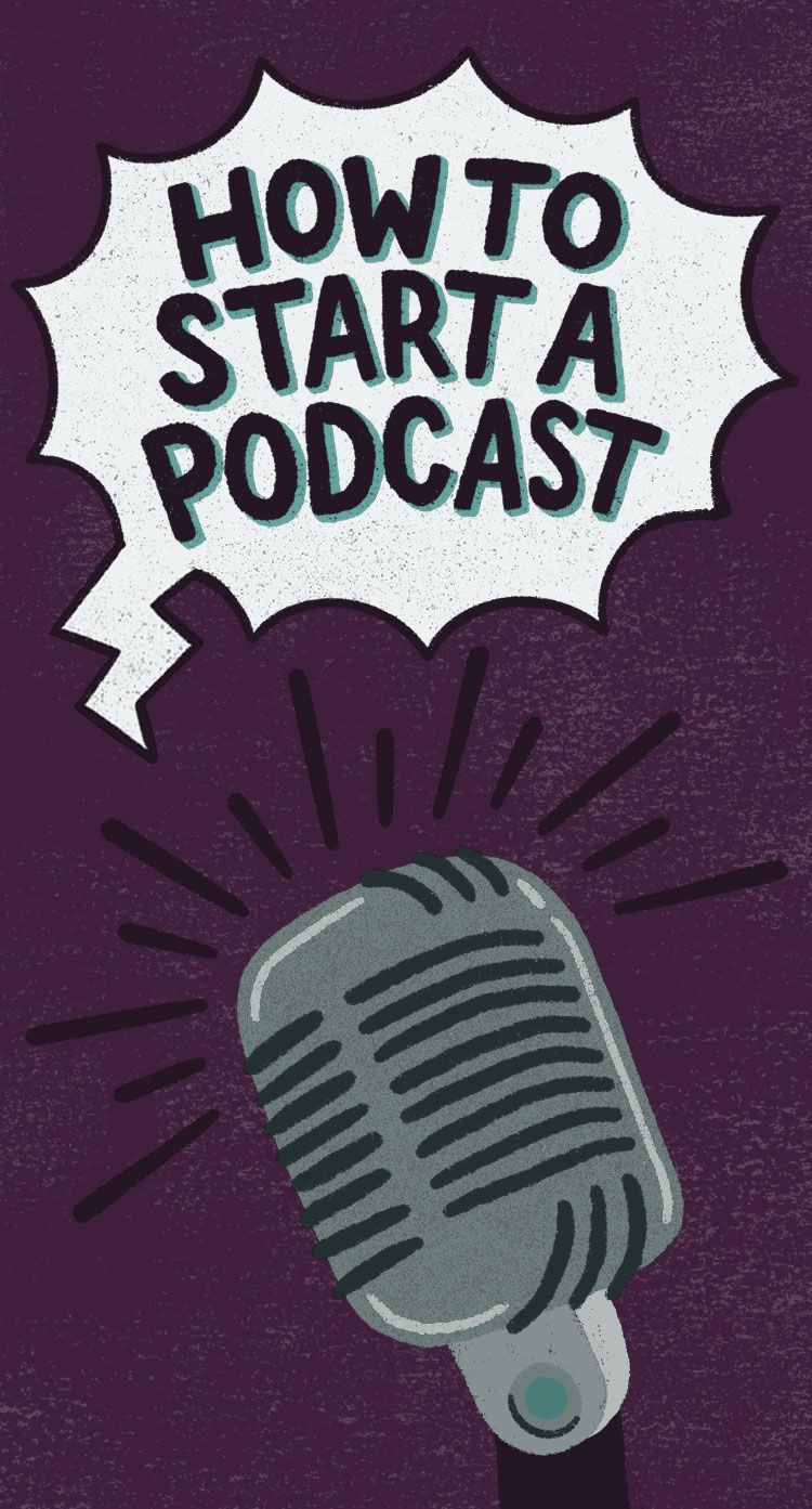 How To Start A Podcast Starting A Podcast Podcasts Learning Problems