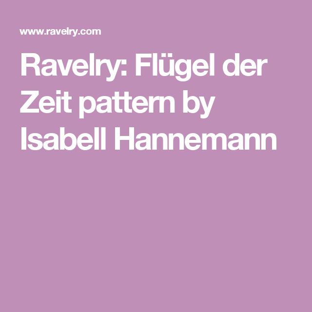 Flügel der Zeit pattern by Isabell Wiegmann | Ravelry, Flügel und Häkeln