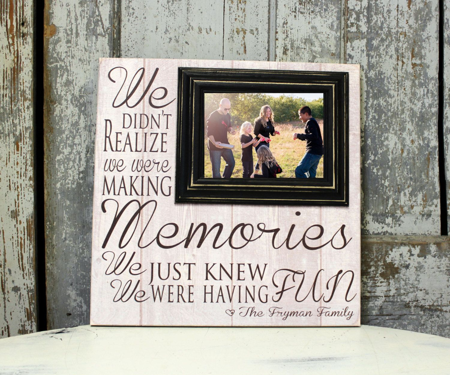 Family Sign, We Didn\'t Realize We Were Making Memories Family Sign ...