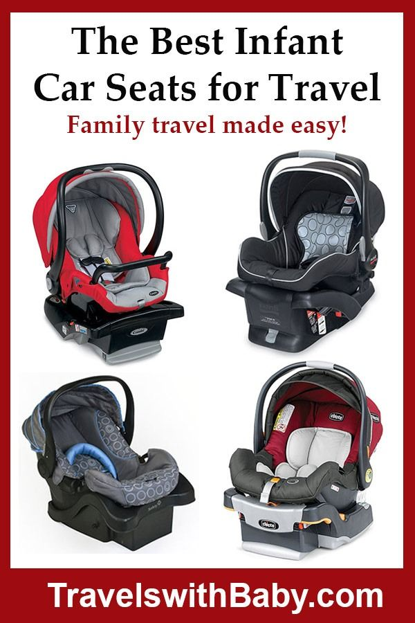The best infant car seats for travel including air travel ...