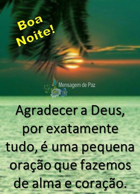 Agradecer A Deus Mensagem De Paz Boa Noite Com Deus E Mensagem