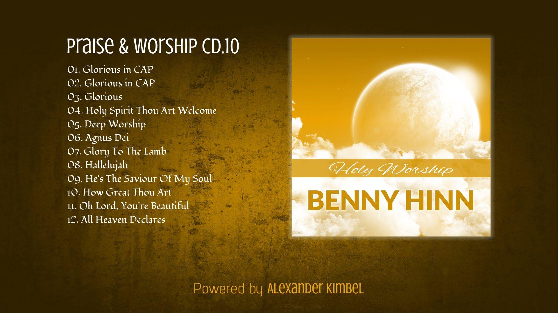 Benny Hinn Holy Worship Cd10 Faith Healing Worship Benny Hinn
