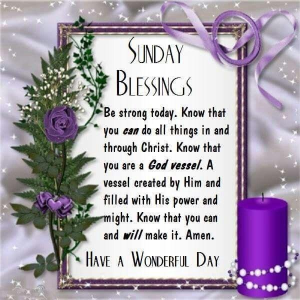 Sunday Blessings, Have A Wonderful Day sunday sunday ...
