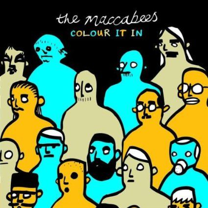 The Maccabees Colour It In Wishlist Pinterest