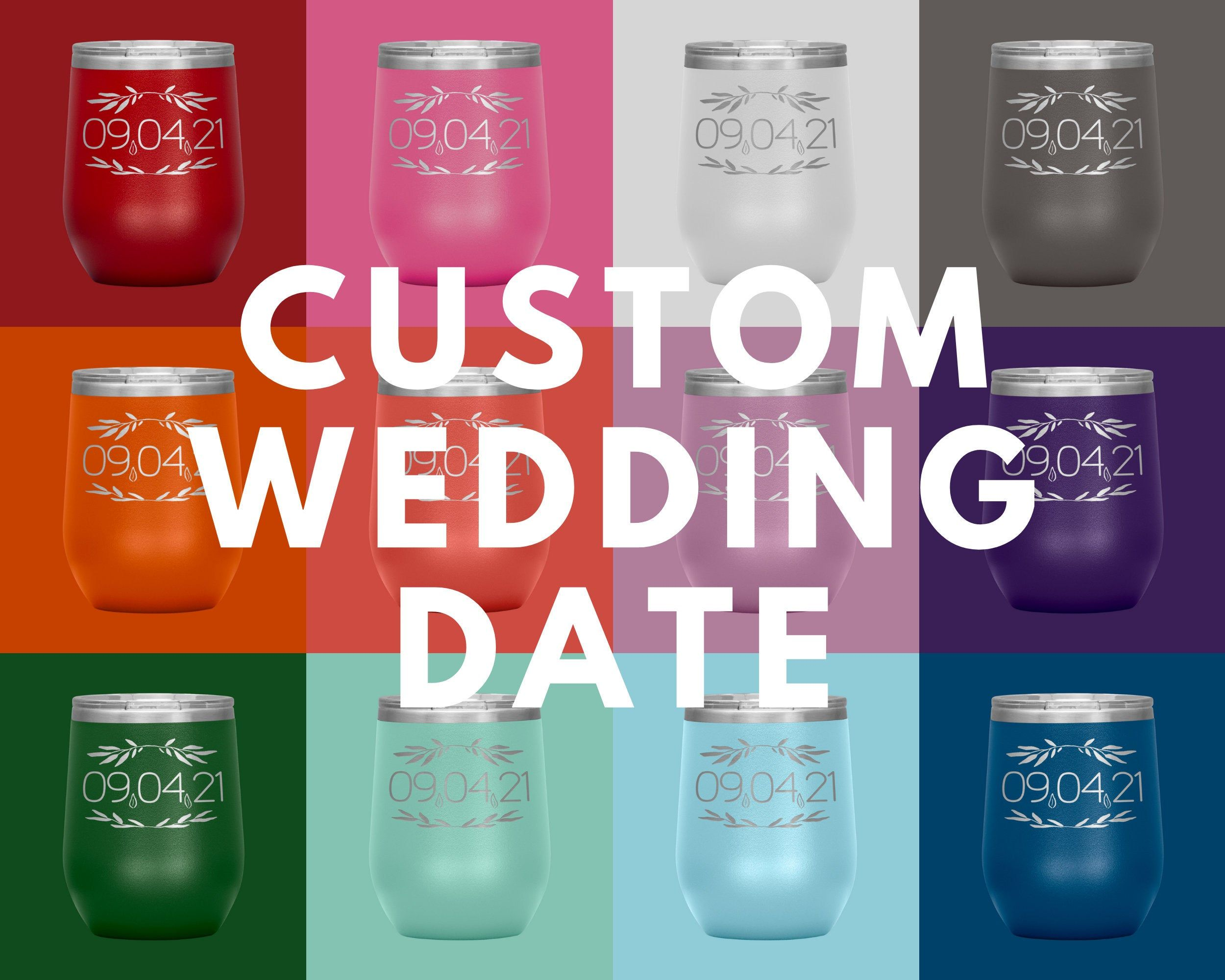 Personalized Wine Tumbler Wedding Date Stainless Steel Wine Glass Stemless Sippy Cup Tumblers For Bride And Groom In 2020 Bridal Party Gifts Etsy Wedding Bride Wine