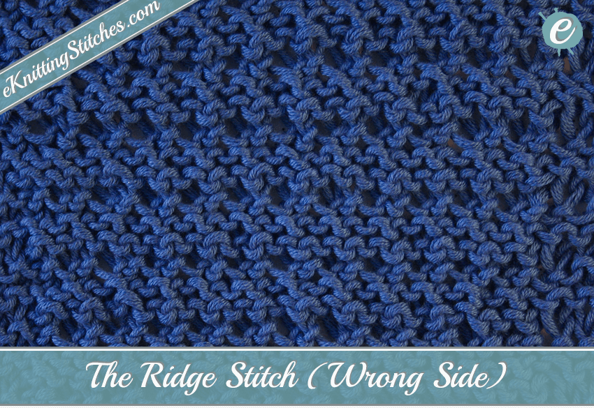 The Ridge Stitch produces horizontal ridges that stand out in strong relief…