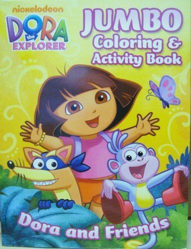 Dora The Explorer Jumbo Coloring And Activity Book Toy By
