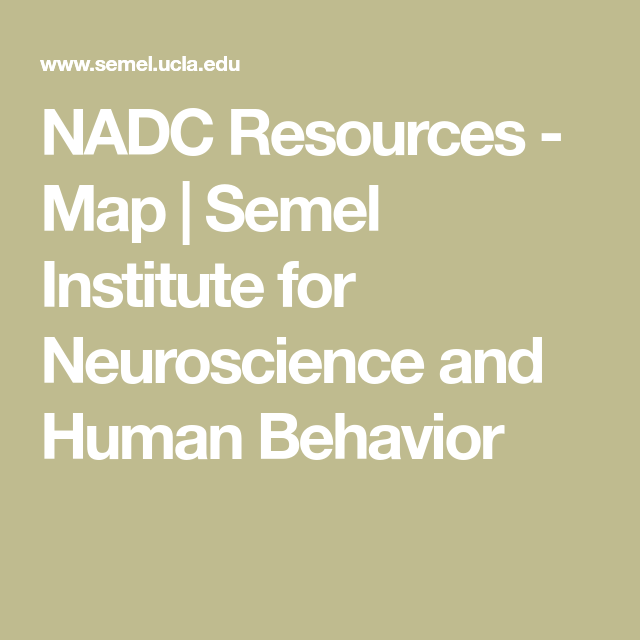 NADC Resources - Map | Semel Institute for Neuroscience and