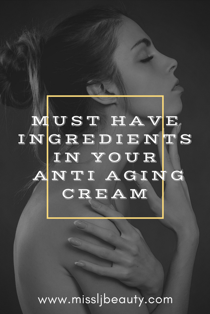 Must have ingredients in your anti aging cream aging cream anti