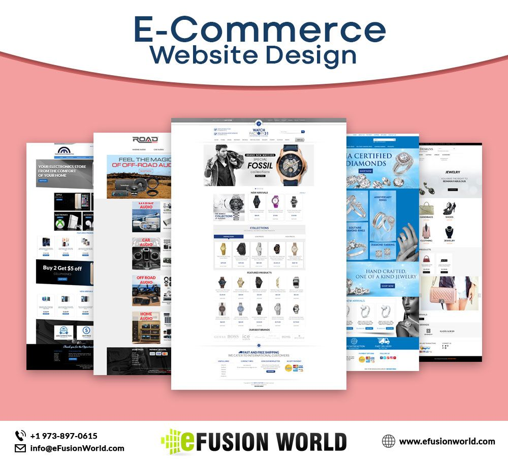 Efusionworld Create A Beautiful Fully Featured Store With The Best E Commerce Website Design Service T Ecommerce Website Design Ecommerce Website Design