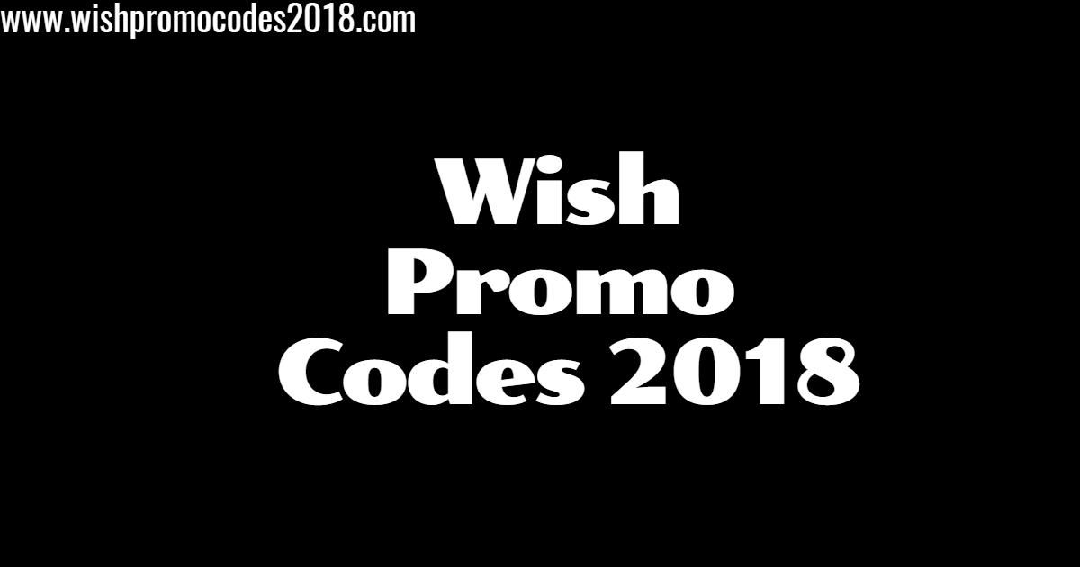 Wish Promo codes 2019 & Wish Coupon Codes 2019  Grab All New Working