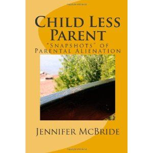 "Child Less Parent: ""Snapshots"" of Parental Alienation: Information for Divorced or Divorcing Parents (Paperback)  http://ad.electric-grill-store.com/ad.php?p=1466493828  1466493828"