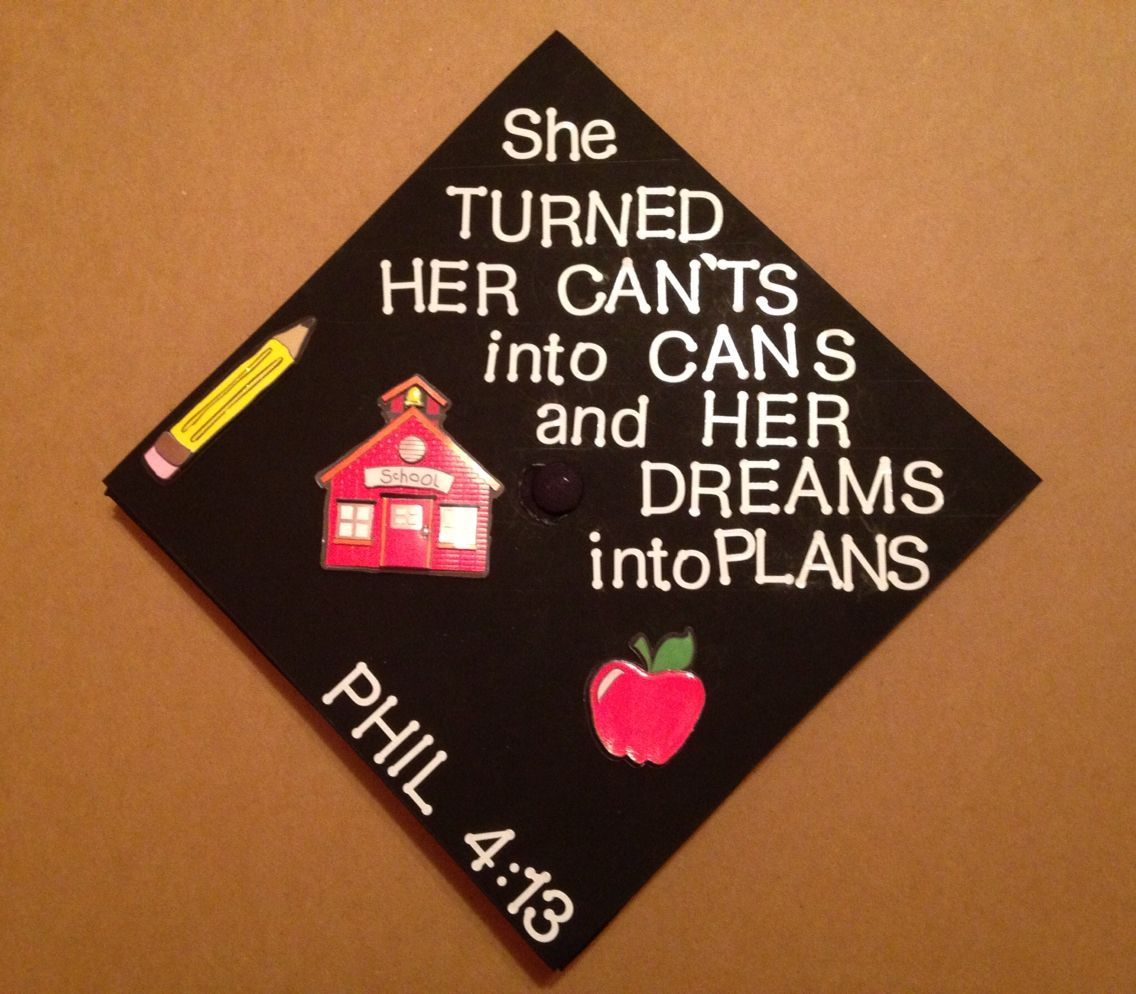Graduation Cap For A Teacher Graduation Cap Ideas