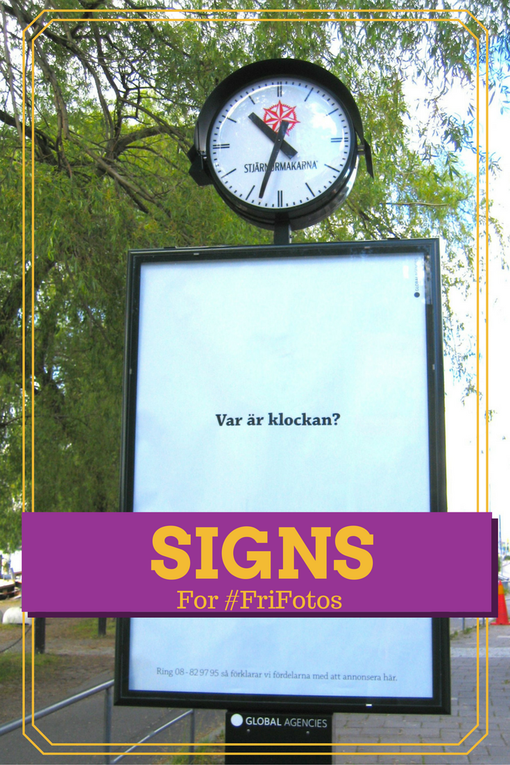 Signs from around the world for FriFotos https